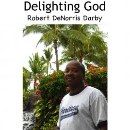 Delighting God