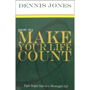 How to Make Your Life Count
