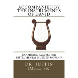 Accompanied by the Instruments of David