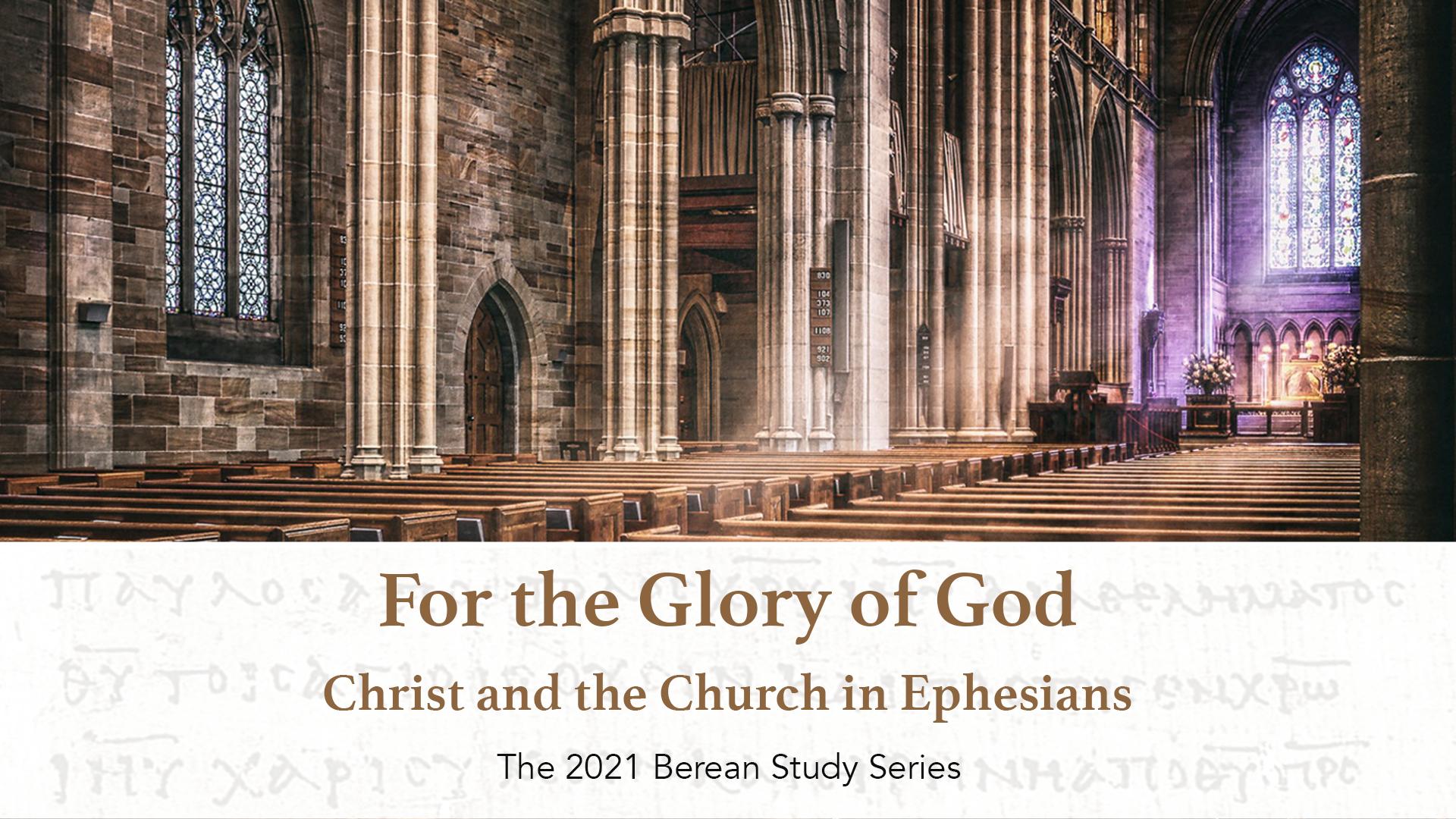 Berean Bible Study Series 2021